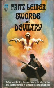 Fritz Leiber's Fafhrd and the Gray Mouser star in Swords and Deviltry