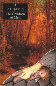 The Children of Men--the end of the world according to P.D. James