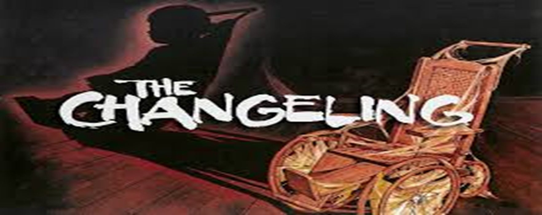 The Changeling: A Haunting Tale