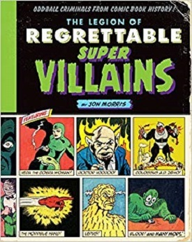 regrettable supervillains